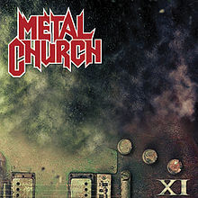 Metal Church – XI (Nuclear Blast)