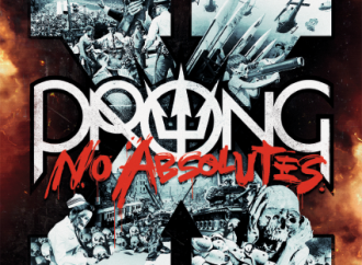 Prong – X – No Absolutes (Steamhammer/SPV)
