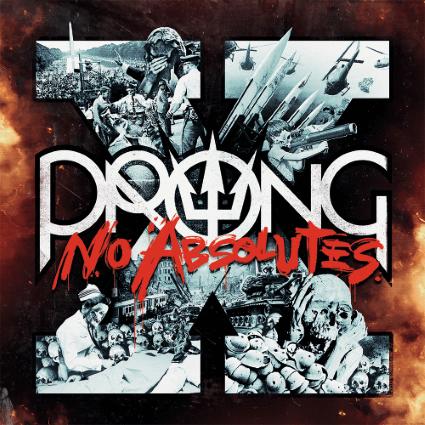 Prong – X – No Absolutes (Steamhammer/SPV)