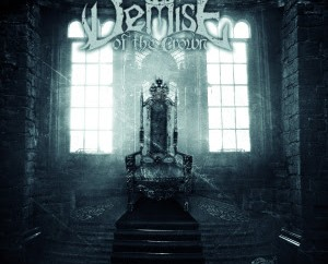 Demise of the Crown – Demise of the Crown (Own Label)