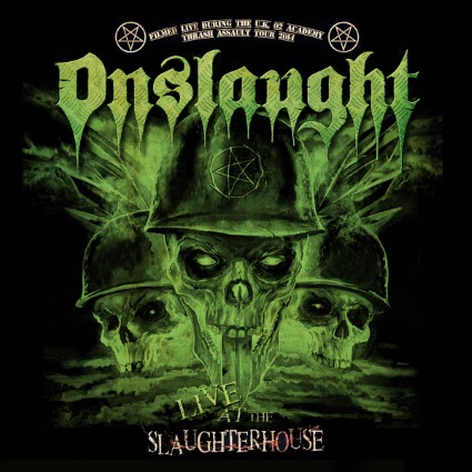 Onslaught – Live at the Slaughterhouse (AFM Records)