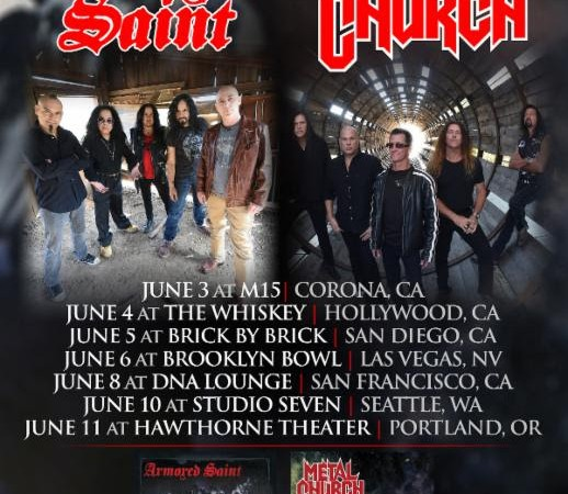 Armored Saint: Banging heads with Metal Church in June!