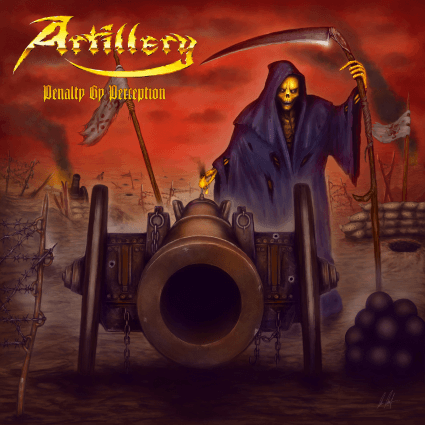 Artillery – Penalty by Perception (Metal Blade)