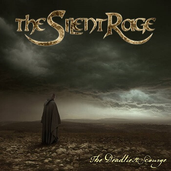 The Silent Rage – The Deadliest Scourge (Alone Records)