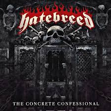 Hatebreed – The Concrete Confessional (Nuclear Blast)