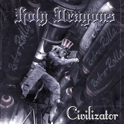 Holy Dragons – Civilizator (Pitch Black Records)