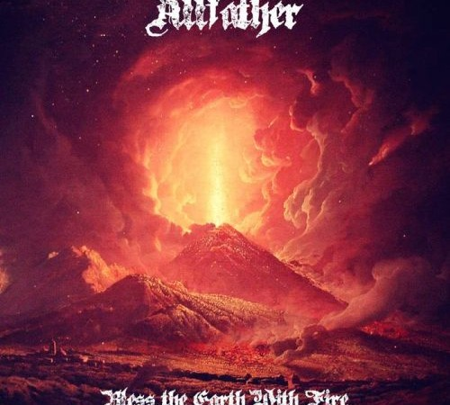 Allfather – Bless the Earth with Fire (Static Tension Records)