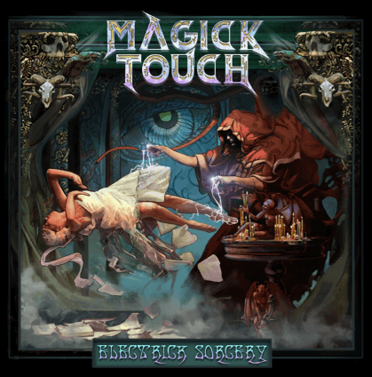 Magick Touch – Electrick Sorcery (Edged Circle Productions)