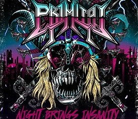 Primitai – Night Brings Insanity (Own Label)