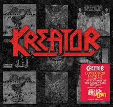 Kreator – Love us or Hate Us (The Very Best of the Noise Years 1985-1992)