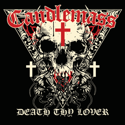 Candlemass – Death Thy Lover (Metal Blade)