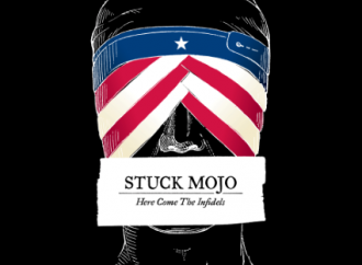 Stuck Mojo – Here Come the Infidels (Stuck Mojo Music)