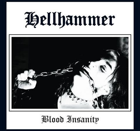 Hellhammer: Blood Insanity To See The Light of Day… Finally!