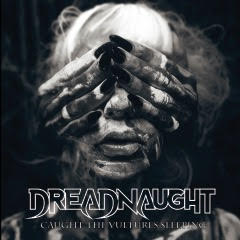 Dreadnaught – Caught the Vultures Sleeping (Rocket)