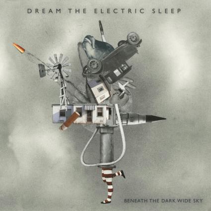 Dream the Electric Sleep – Beneath the Dark Wide Sky (Mutiny Records/OMN)