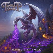 Twilight Force – Heroes of Mighty Magic (Nuclear Blast)