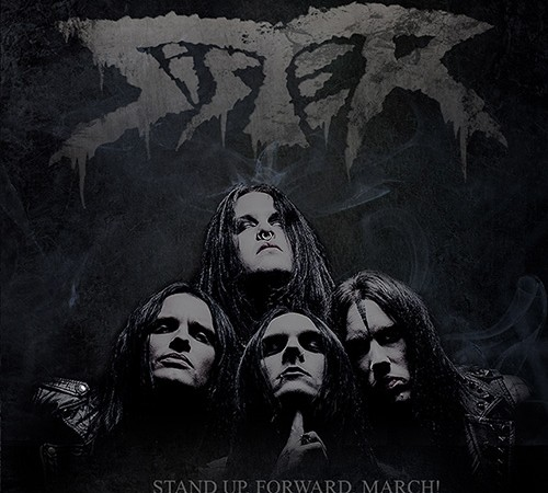 Sister – Stand Up, Forward, March! (Metal Blade)