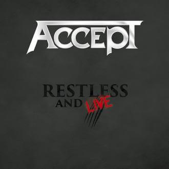Accept – Restless and Live (Nuclear Blast)