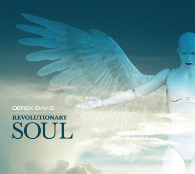 Derek Davis – Revolutionary Soul (Apocalypse Records)