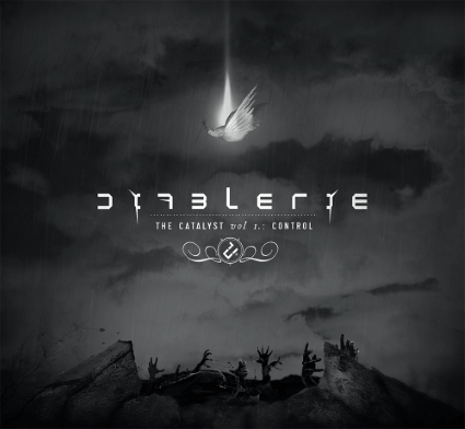 Diablerie – The Catalyst Vol I: Control (Primitive Reaction)