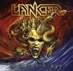 Lancer – Mastery (Nuclear Blast)