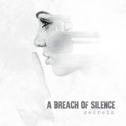 A Breach of Silence – Secrets (Eclipse Records)