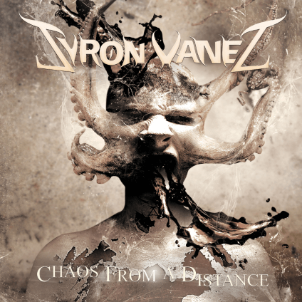 Syron Vanes – Chaos From a Distance (Mighty Music)