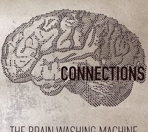 The Brain Washing Machine – Connections (Own Label)
