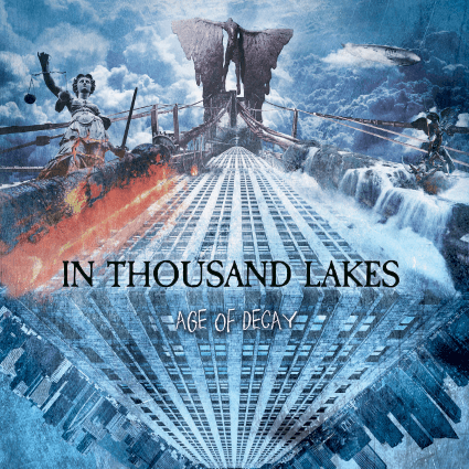 In Thousand Lakes – Age of Decay (Xtreem Music)