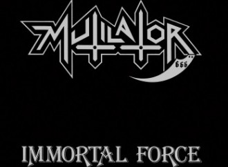 Mutilator – Immortal Force (Greyhaze Records Reissue)
