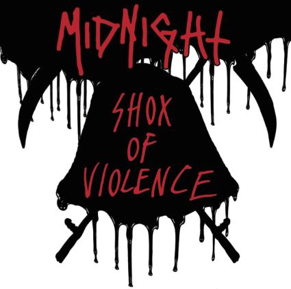 Midnight – Shox of Violence (Hells Headbangers)