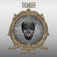 Thunder – Rip it Up (Sony)