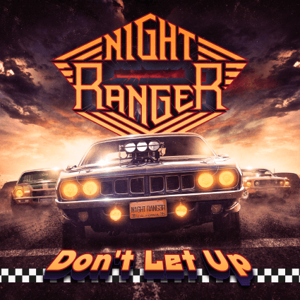 Night Ranger: Not Letting Up