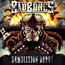 Bad Bones – Demolition Derby (Sliptrick Records)