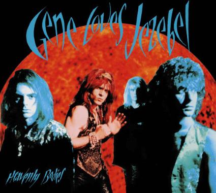 Gene Loves Jezebel – Heavenly Bodies (Westworld Reissue)