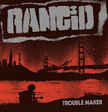 Rancid: Making Trouble Again