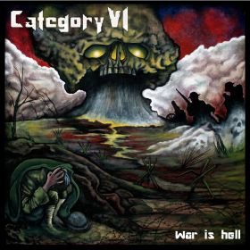 Category VI – War is Hell (Killer Metal Records)