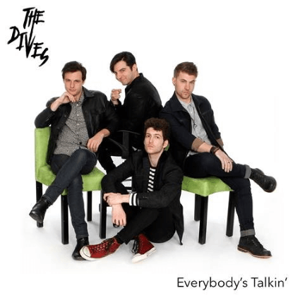The Dives – Everybody's Talkin' (WHY! Recordings)