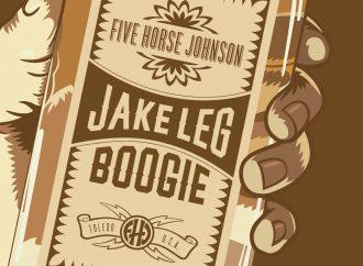 Five Horse Johnson  – Jake Leg Boogie (Small Stone)