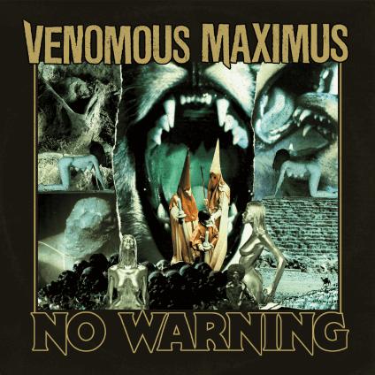 Venomous Maximus – No Warning (Shadow Kingdom)