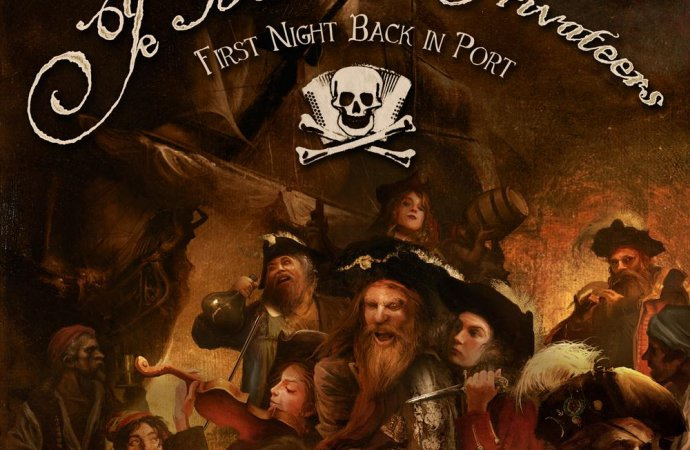 Ye Banished Privateers – First Night Back In Port (Napalm Records)