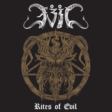 Evil – Rites of Evil (Nuclear War Now Productions)