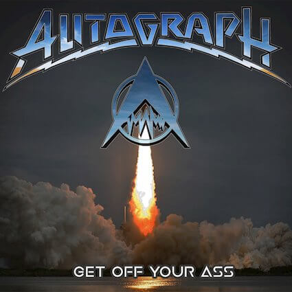 Autograph – Get Off Your Ass (EMP Label Group)