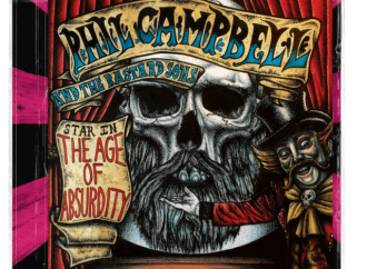 Phil Campbell and the Bastard Sons – The Age of Absurdity (Nuclear Blast)