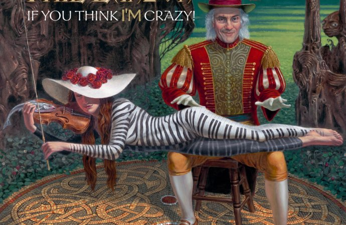 Phil Lanzon – If You Think I'm Crazy (Phil Lanzon Ditties/Cargo Records)