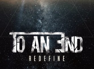 To An End – Redefine (Own Label)