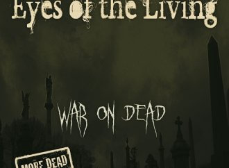 Eyes of The Living War On Dead – More Dead (Pavement Entertainment)