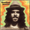 Brant Bjork – Jacoozzi (Heavy Psych Sounds)