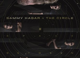 Sammy Hagar & The Circle – Space Between (BMG)