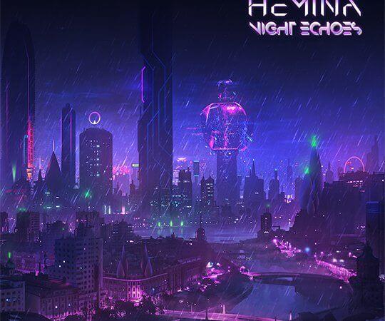 Hemina – Night Echoes (Own Label)